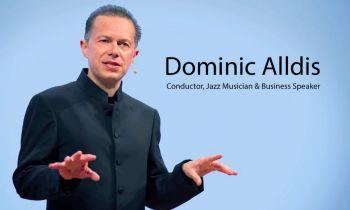 Dominic Alldis, conductor, jazz musician & business speaker